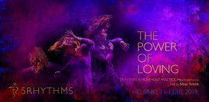 power of loving silvija tomcik 5rhythms 5rytmiä helsinki finland