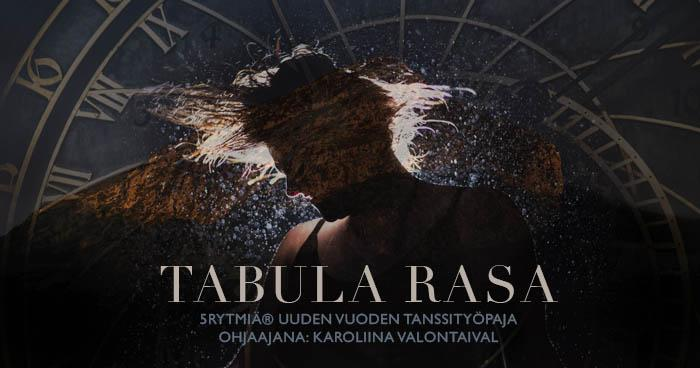 Tabula Rasa: Tanssi uuteen alkuun (Tampere) – TÄYNNÄ