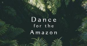 Dance for the amazon 5rhythms 5rytmiä fundraiser positive action