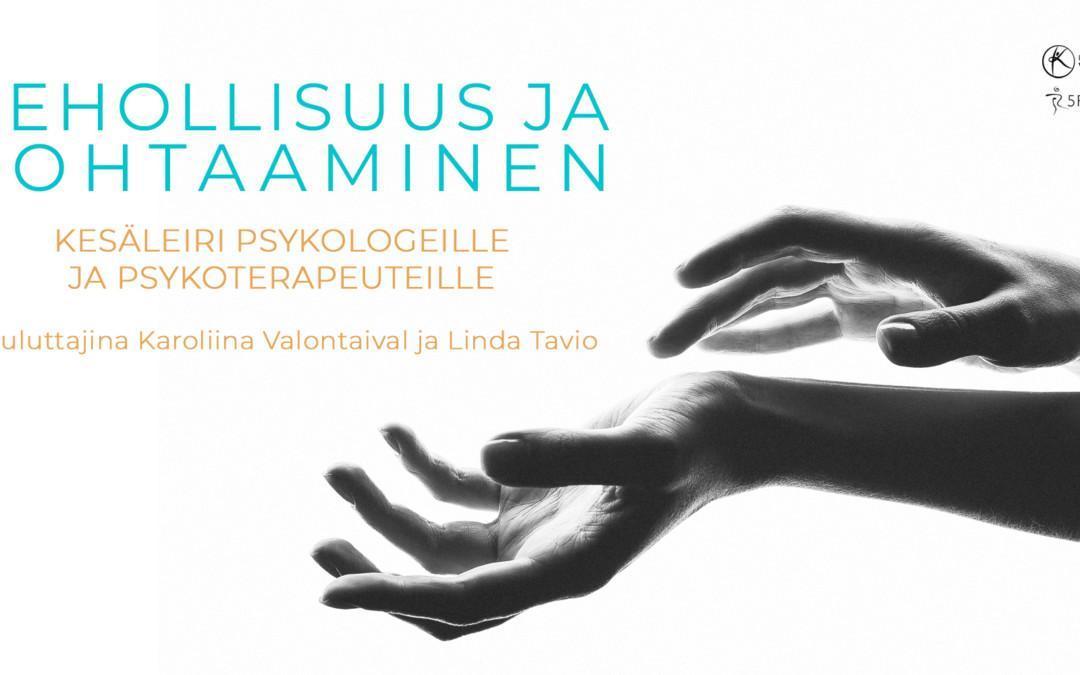 Kehollisuus ja kohtaaminen: kesäleiri psykoterapeuteille ja psykologeille (2022)